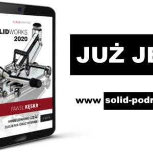 Najnowszy podręcznik SOLIDWORKS 2020 ukończony!