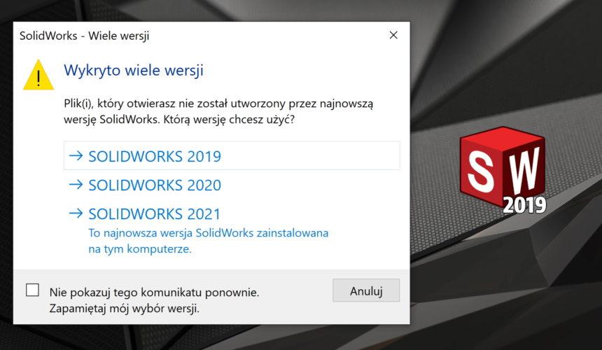 W jakiej wersji został utworzony plik SOLIDWORKS?
